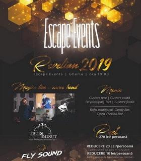 revelion 2019 gherla escape pret