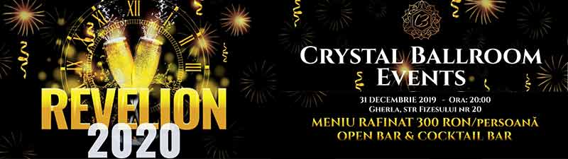 revelion 2020 gherla dej cluj crystal ballroom pret